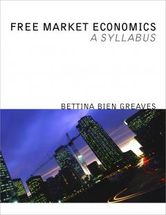 Free Market Economics: Syllabus by Greaves