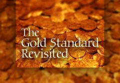The Gold Standard Revisited 2008
