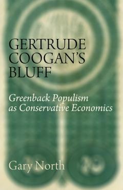 Gurtrude Coogan's Bluff by Gary North