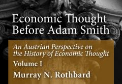An Austrian Perspective on the History of Economic Thought, Volume I by Murray N. Rothbard
