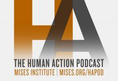 The Human Action Podcast