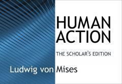 Human Action_Mises_20141117_750x516_0.jpg