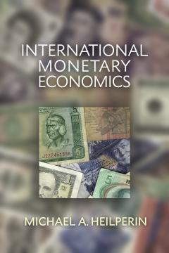 International Monetary Economics by Michael Heilperin