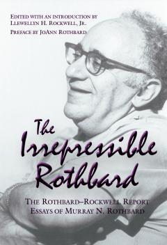 Irrepressible Rothbard