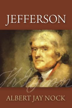 Jefferson by Albert Jay Nock