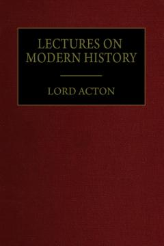 Lectures on Modern History by Lord Acton