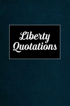 Liberty Quotes Peace And Prosperity Mises Institute
