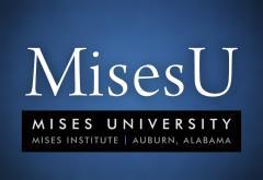 Mises University 2015