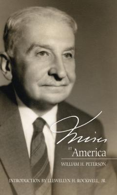 Mises in America by William H. Peterson