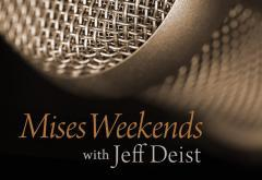 Mises Weekends