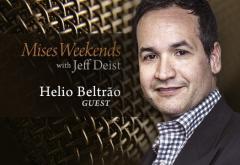 Helio Beltrão on Mises Weekends
