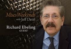 Richard Ebeling on Mises Weekends