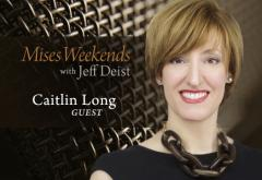 Caitlin Long on Mises Weekends