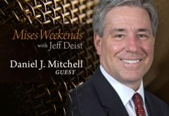 Dan Mitchell on Mises Weekends