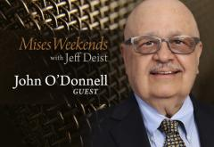 John O'Donnell on Mises Weekends