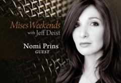 Nomi Prins on Mises Weekends