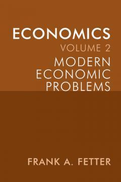 Modern Economic Problems by Frank Fetter