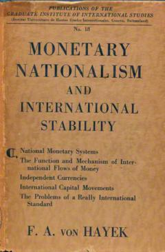 Monetary Nationalism and International Stability by F. A. Hayek