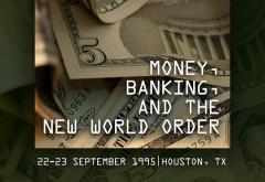 Money Banking and the New World Order