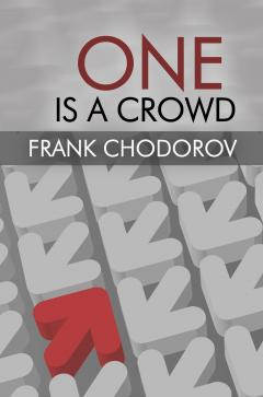 One Is a Crowd Frank Chodorov