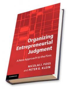 Organizing Entrepreneurial Judgment
