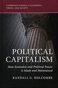 Political Capitalism by Randall Holcombe