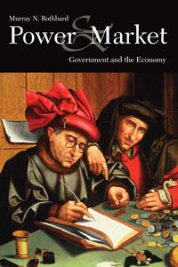 Power and Market by Murray N. Rothbard