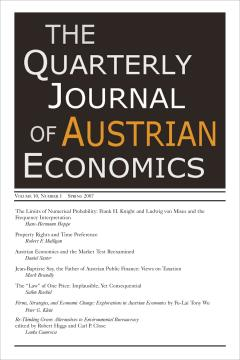 Quarterly Journal of Austrian Economics Volume 10, No. 1 (Spring 2007)