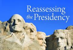 Reassessing the Presidency 2004
