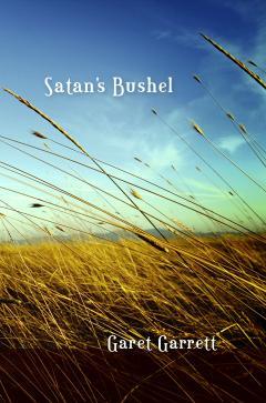 Satan's Bushell by Garet Garrett