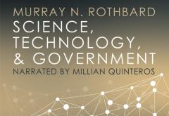 Science, Technology, and Government_Rothbard_750x516.jpg