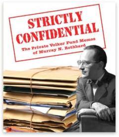 StrictlyConfidentialRothbard.jpg