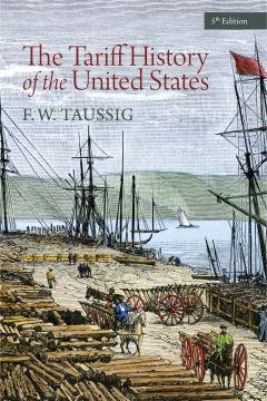 Tariff History of the United States by Taussig