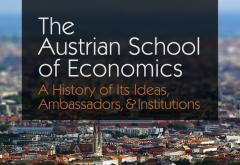 The Austrian School of Economics: A History of Its Ideas, Ambassadors, and Institutions