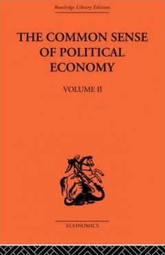 The common sense of political economy volume 2 mises institute the common sense of political economy volume 2 fandeluxe Gallery