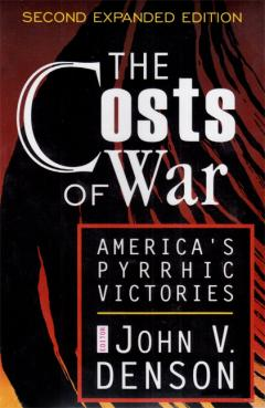 The Costs of War by John Denson