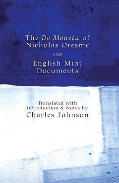 The De Moneta of Nicholas Oresme