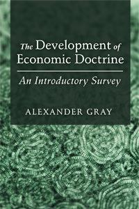 The Development of Economic Doctrine