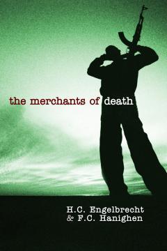 The Merchants of Death by Engelbrecht and Hanighen