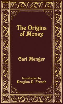 On The Origins of Money by Menger