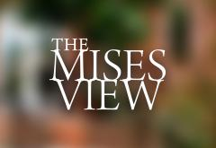 The Mises View