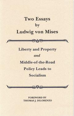 Two Essays By Ludwig Von Mises  Mises Institute Two Essays By Mises Abortion Essay Thesis also High School Entrance Essays  Topics For An Essay Paper