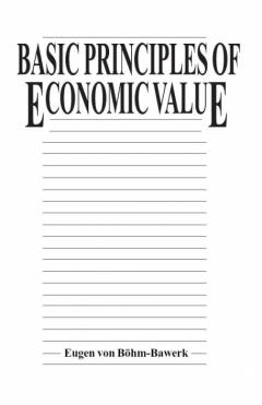 basic_principles_of_economic_value_bohm-bawerk.jpg