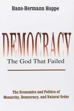 Democracy the god that failed mises institute democracy the god that failed fandeluxe Gallery