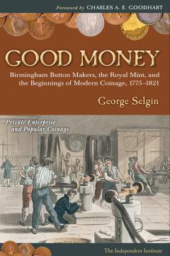 good_money_selgin.jpg