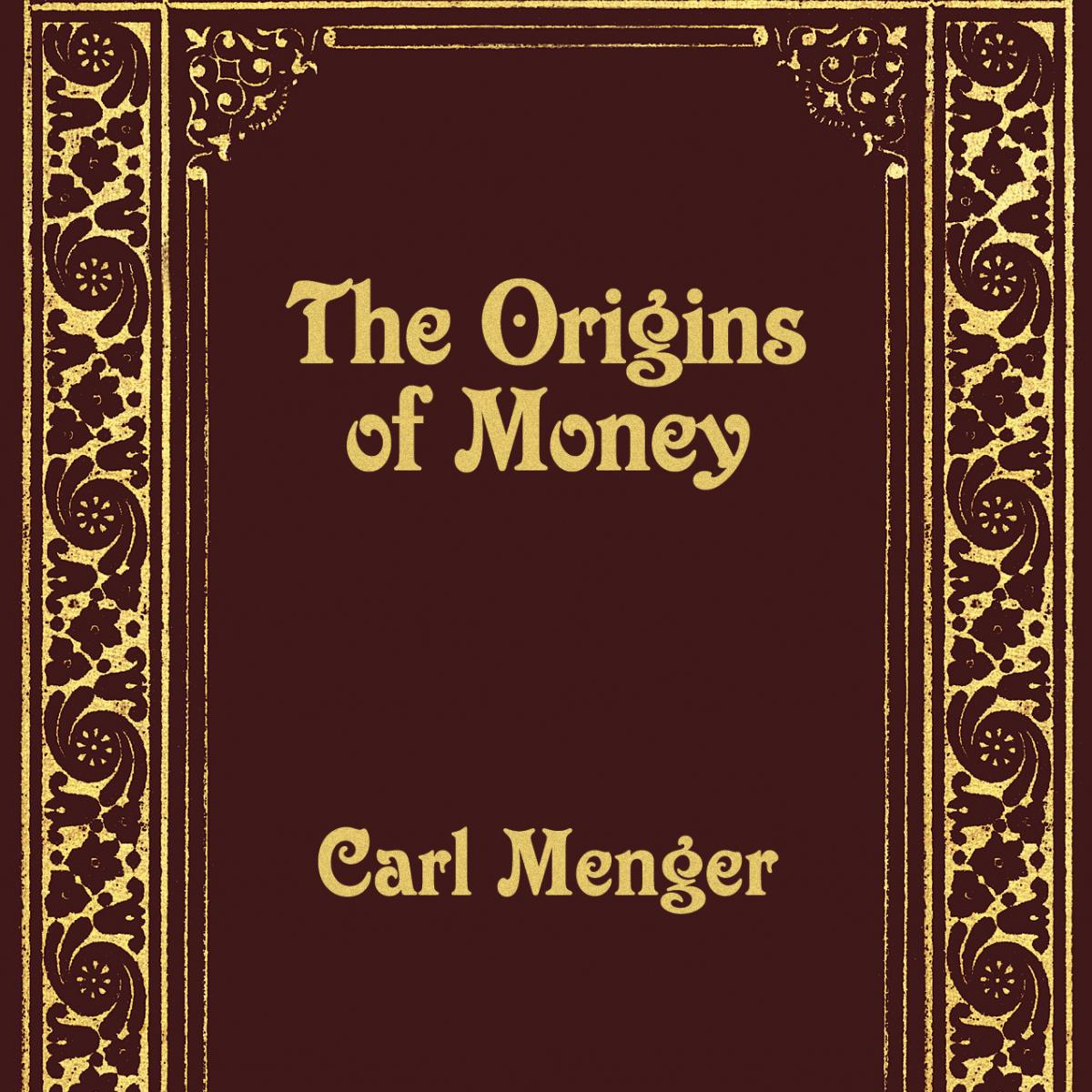 On the origins of money mises institute fandeluxe Image collections