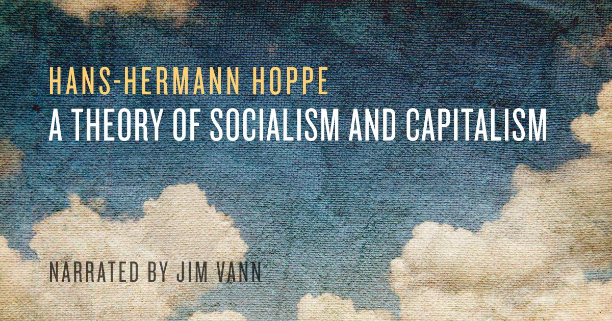 Chapter 5  The Socialism of Conservatism | Mises Institute
