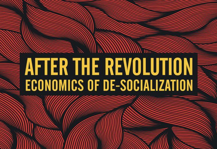 Remarks on De-Socialization | Gottfried Haberler