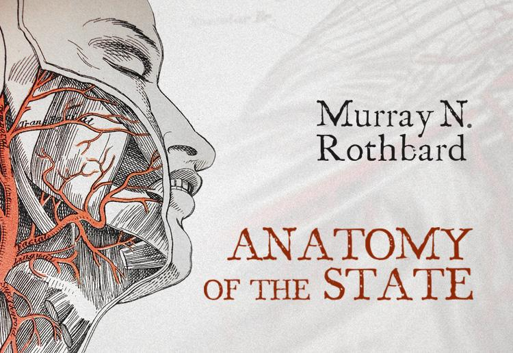 Anatomy Of The State Mises Institute