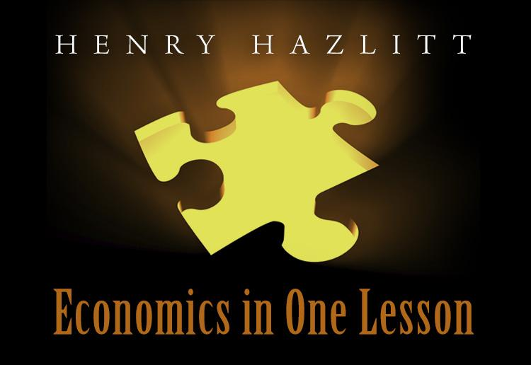 Economics in One Lesson | Mises Institute
